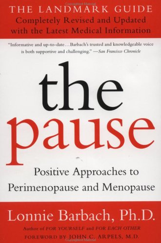 Pause Positive Approaches to Perimenopause and Menopause  2000 (Revised) edition cover
