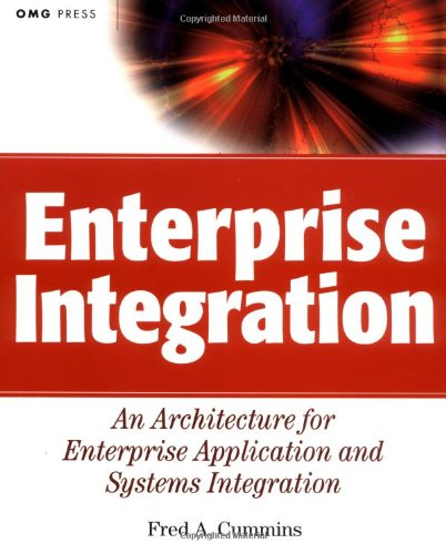 Enterprise Integration An Architecture for Enterprise Application and Systems Integration  2001 edition cover