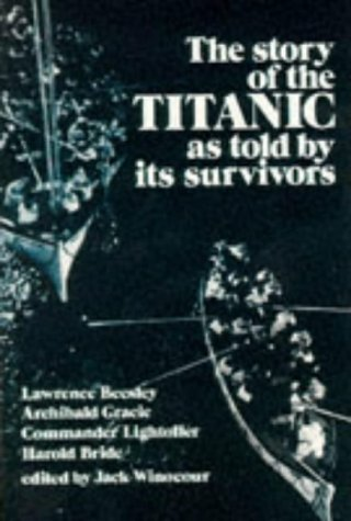 Story of the Titanic as Told by Its Survivors  N/A edition cover