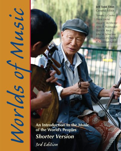 Worlds of Music An Introduction to the Music of the World's Peoples, Shorter Version 3rd 2010 edition cover
