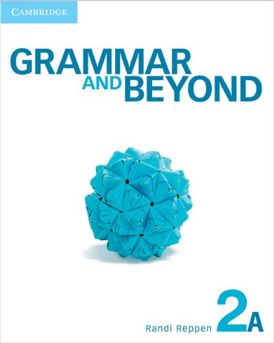 Grammar and Beyond Level 2 Student's Book A   2012 (Student Manual, Study Guide, etc.) 9780521143103 Front Cover