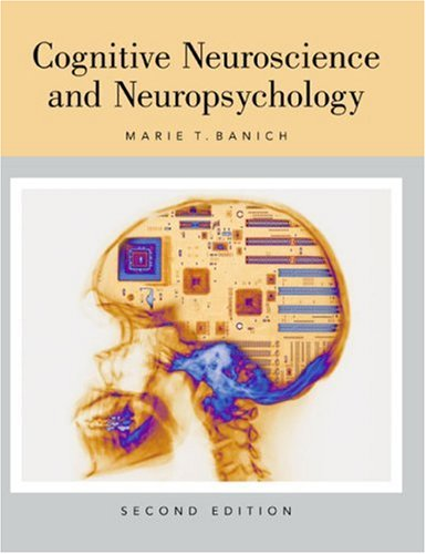 Cognitive Neuroscience and Neuropsychology  2nd 2004 edition cover