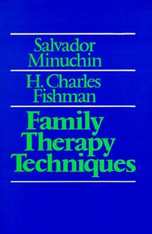 Family Therapy Techniques   1981 edition cover