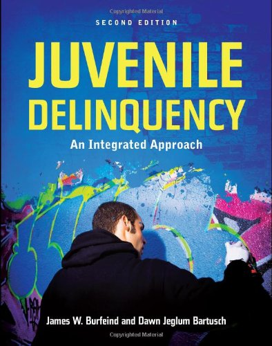 Juvenile Delinquency An Integrated Approach 2nd 2011 (Revised) edition cover