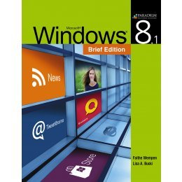 MICROSOFT WINDOWS 8.1 BRIEF             N/A 9780763860103 Front Cover
