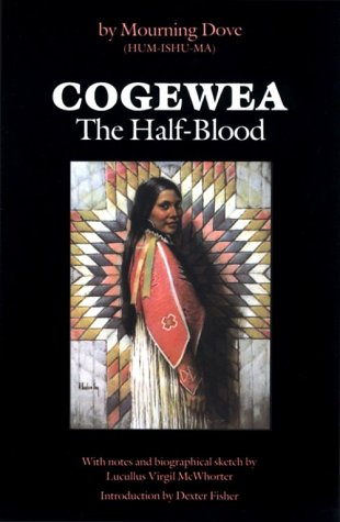 Cogewea, the Half Blood A Depiction of the Great Montana Cattle Range  1981 edition cover