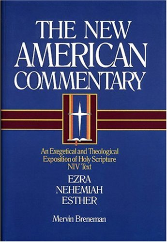 Ezra, Nehemiah, Esther An Exegetical and Theological Exposition of Holy Scripture  1993 edition cover