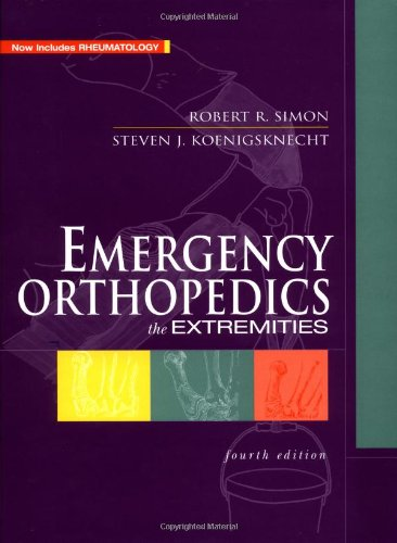 Emergency Orthopedics The Extremities 4th 2001 (Revised) edition cover