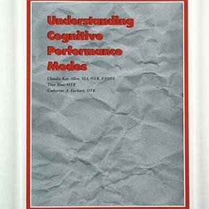 Understanding Cognitive Performance Modes : Version 1.3 1st 9780965411103 Front Cover