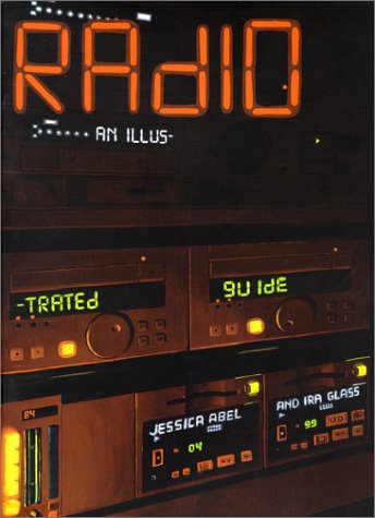 Radio : An Illustrated Guide 1st 1999 edition cover