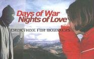 Days of War, Nights of Love : Crimethink for Beginners 1st 2002 edition cover