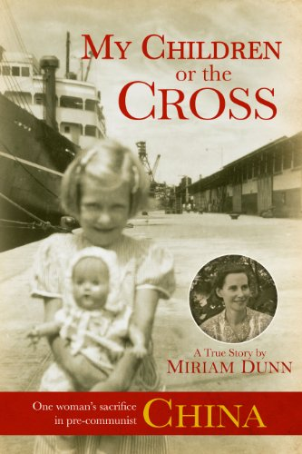My Children or the Cross  2011 9780983413103 Front Cover