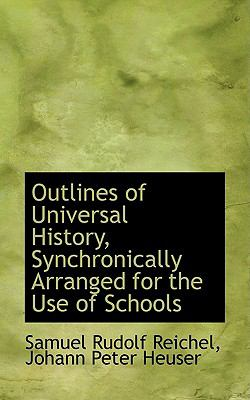 Outlines of Universal History, Synchronically Arranged for the Use of Schools:   2009 edition cover