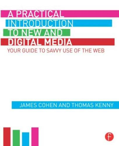 Producing New and Digital Media: Your Guide to Savvy Use of the Web  2015 9781138830103 Front Cover