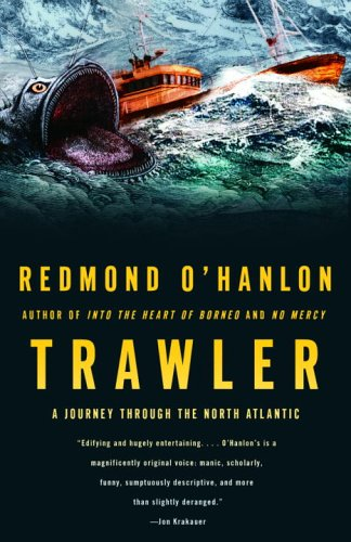 Trawler A Journey Through the North Atlantic N/A 9781400078103 Front Cover