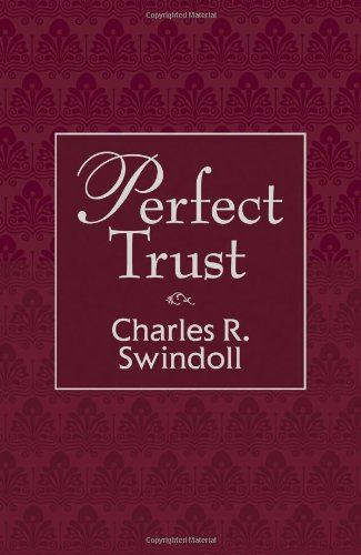Perfect Trust   2012 9781400320103 Front Cover