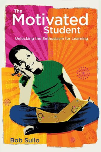 Motivated Student Unlocking the Enthusiasm for Learning  2009 edition cover