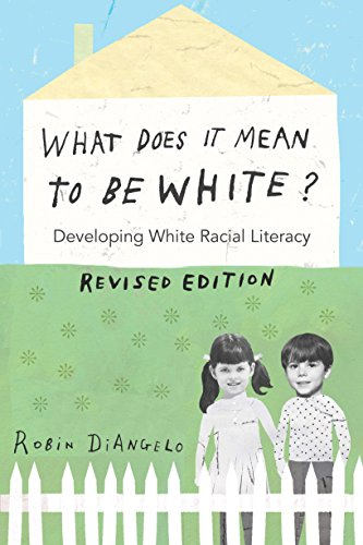 What Does It Mean to Be White? Developing White Racial Literacy - Revised Edition  2016 9781433131103 Front Cover