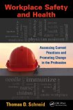 Workplace Safety and Health Assessing Current Practices and Promoting Change in the Profession  2014 edition cover