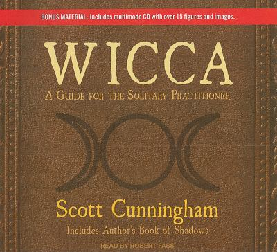 Wicca: A Guide for the Solitary Practitioner Library Edition  2011 edition cover