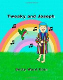 Tweaky and Joseph  N/A 9781456464103 Front Cover