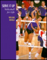 Serve It Up : Volleyball for Life 1st 1994 9781559341103 Front Cover