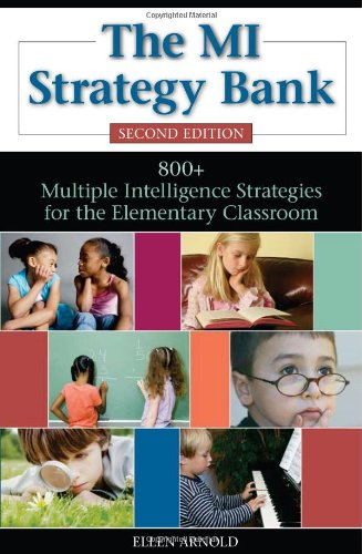 MI Strategy Bank 800+ Multiple Intelligence Ideas for the Elementary Classroom 2nd 2007 (Revised) edition cover
