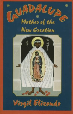 Guadalupe Mother of the New Creation N/A edition cover