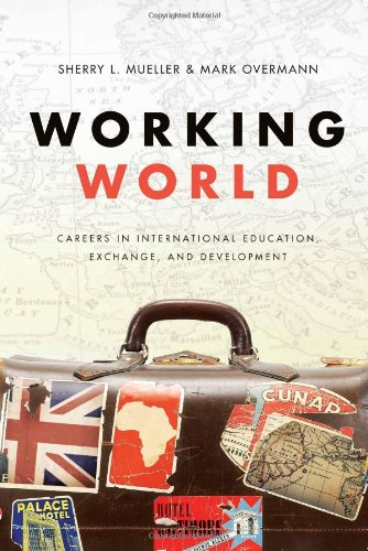 Working World Careers in International Education, Exchange, and Development  2008 edition cover