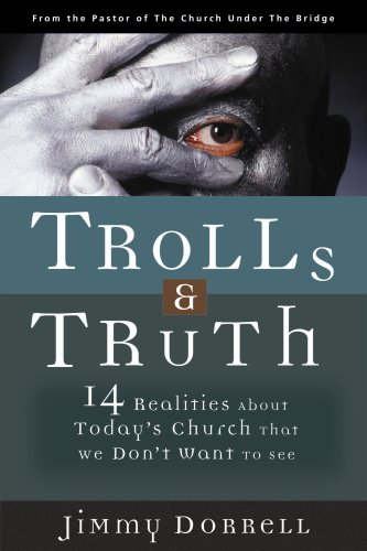 Trolls and Truth 14 Realities about Today's Church That We Don't Want to See  2006 edition cover