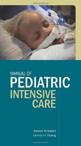 Manual of Pediatric Intensive Care:  2009 edition cover
