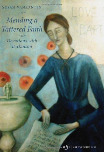 Mending A Tattered Faith Devotions with Dickinson N/A edition cover
