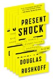 Present Shock When Everything Happens Now  2014 edition cover