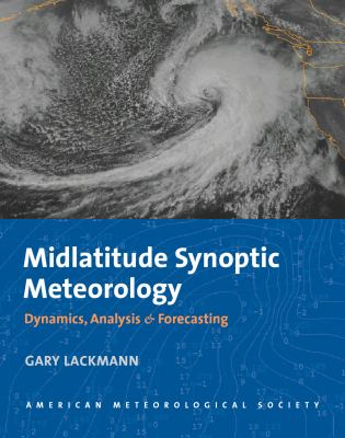 Midlatitude Synoptic Meteorology Dynamics, Analysis and Forecasting  2011 edition cover