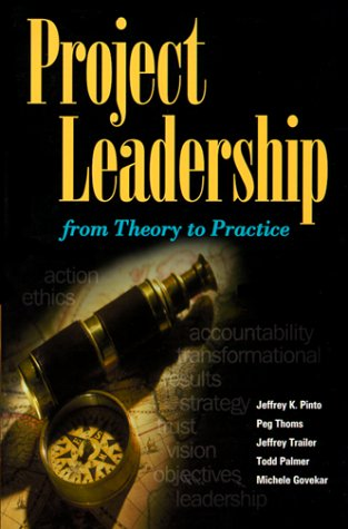 Project Leadership : From Theory to Practice 1st edition cover