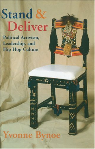 Stand and Deliver Political Activism, Leadership, and Hip Hop Culture  2003 edition cover
