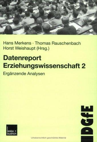 Datenreport Erziehungswissenschaft 2: Ergänzende Analysen  2002 9783810035103 Front Cover