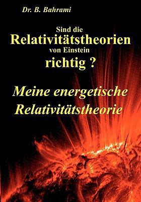 Sind Die Relativitätstheorien Von Einstein Richtig? N/A edition cover