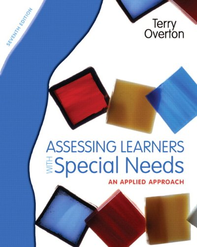 Assessing Learners with Special Needs An Applied Approach 7th 2012 (Revised) edition cover