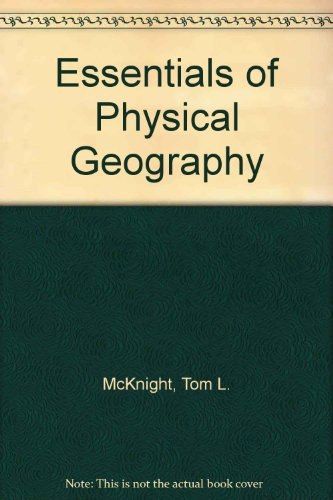 Essentials of Physical Geography   1992 9780132849104 Front Cover