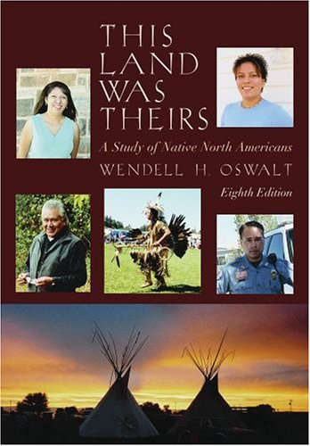 This Land Was Theirs Study of Native North Americans 8th 2005 (Revised) edition cover