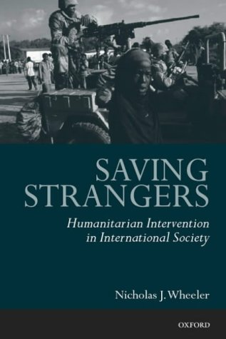 Saving Strangers Humanitarian Intervention in International Society  2002 edition cover