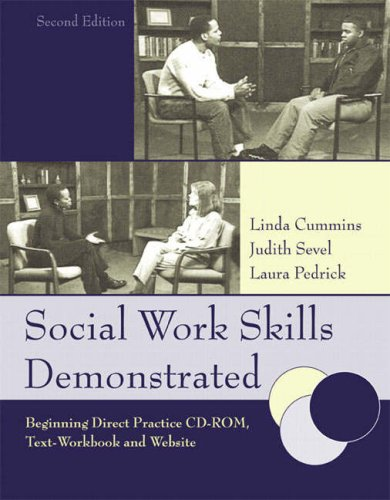 Social Work Skills Demonstrated Beginning Direct Practice 2nd 2006 (Workbook) edition cover