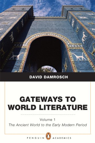 Gateways to World Literature the Ancient World Through the Early Modern Period   2012 edition cover