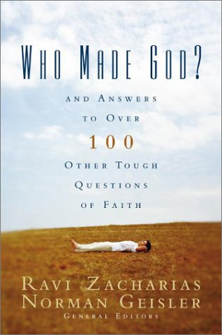 Who Made God? And Answers to over 100 Other Tough Questions of Faith  2003 edition cover