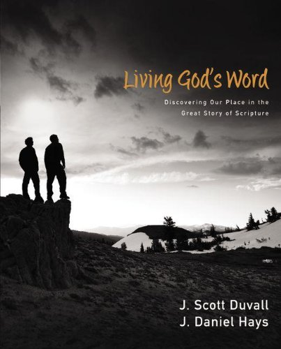 Living God's Word Discovering Our Place in the Great Story of Scripture  2011 edition cover