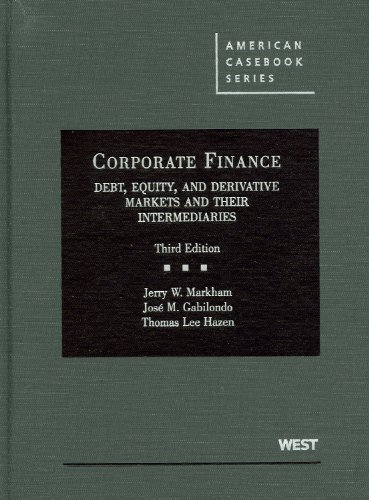 Corporate Finance Debt, Equity, and Derivative Markets and Their Intermediaries 3rd 2011 (Revised) edition cover