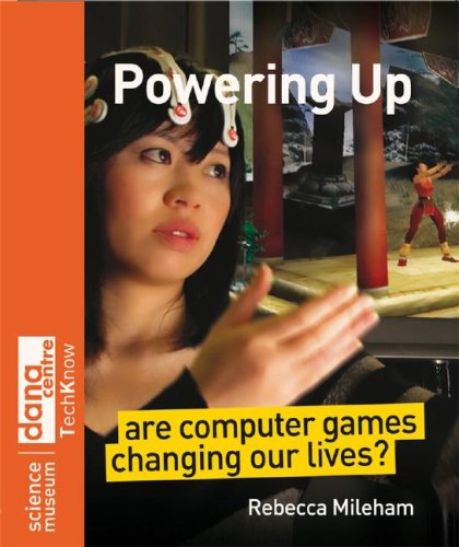 Powering Up Are Computer Games Changing Our Lives?  2008 9780470723104 Front Cover