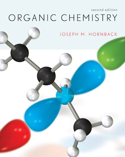 Student Solutions Manual and Study Guide for Hornback's Organic Chemistry, 2nd  2nd 2006 9780534397104 Front Cover