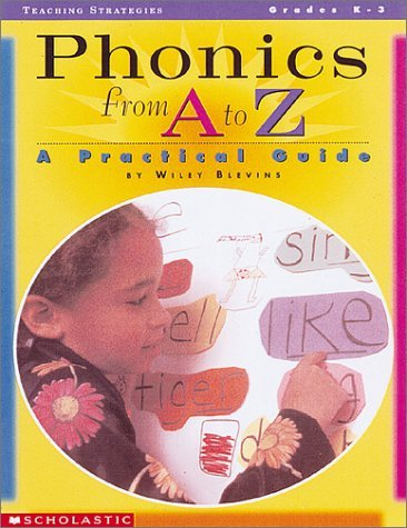 Phonics from A to Z A Practical Guide Teachers Edition, Instructors Manual, etc. edition cover